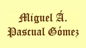 Miguel Á. Pascual Gómez
